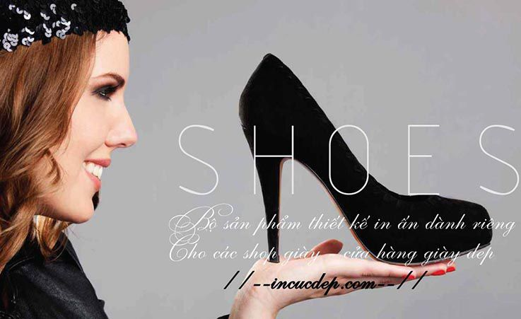In ấn thiết kế cho shop giầy - shoes fashion